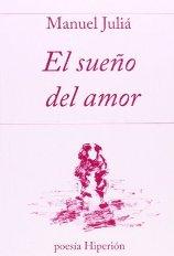 """Manuel Juliá publica su poemario """"El sueño del amor"""""""