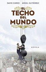 """""""El techo del mundo"""" de David Zurdo y Ángel Gutiérrez"""