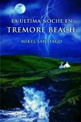 El 4 de junio se pone a la venta 'La última noche en Tremore Beach', de Mikel Santiago