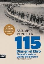 """115 días en el Ebro. El sacrificio de la Quinta del Biberón"", de Assumpta Montellà"