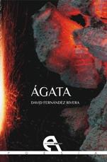 David Fernández Rivera cierra su trilogía poética con el poemario 'Ágata'