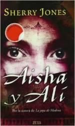 'Aisha y Alí' de Sherry Jones: continuación de 'La joya de Medina'