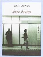 Yoko Ogawa publica 'Amores al margen'