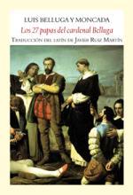 'Los 27 papas del cardenal Belluga' de Luis Belluga y Moncada