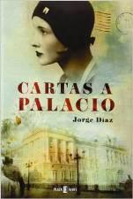"""Cartas a Palacio"" de Jorge Díaz"