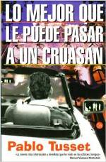 """Lo mejor que le puede pasar a un cruasán"" de Pablo Tusset"