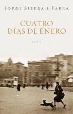 'Cuatro días de enero' de Jordi Sierra i Fabra