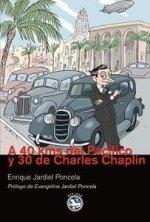 """""""40 kms del Pacífico y 30 de Charles Chaplin"""" de Enrique Jardiel Poncela"""