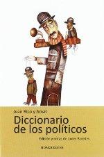 """""""Diccionario de los políticos"""", de Juan Rico y Amat"""