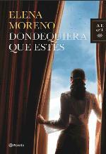 Elena Moreno después del éxito de su primera novela vuelve con una apasionada historia de amor maduro, 'Dónde quiera que estés'
