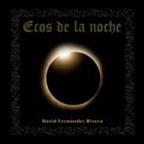 """""""Ecos de la noche"""", la poesía de David Fernández Rivera se puede escuchar en disco"""