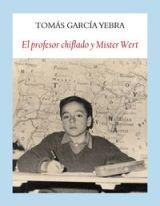 """""""El profesor chiflado y Mister Wert"""" de Tomás García Yebra"""