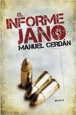 'El informe Jano' de Manuel Cerdán