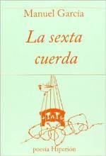 """Manuel García publica su poemario """"La sexta cuerda"""""""