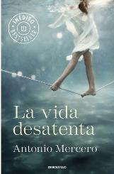 """""""La vida desatenta"""", de Antonio Mercero"""