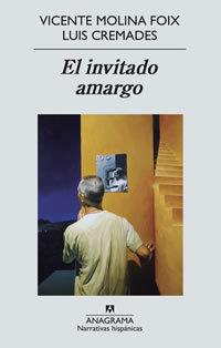 Vicente Molina Foix y Luis Cremades publican