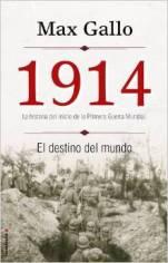 '1914. El destino del mundo' de Max Gallo