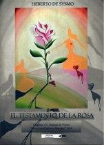 'El Testamento de la Rosa' de Heberto de Sysmo