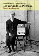 Ediciones Cátedra recupera un fragmento inédito de nuestra memoria histórica con la publicación de 'Las cartas de La Pirenaica'