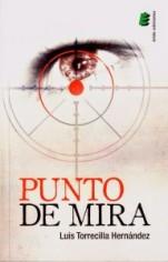 Presentación de la novela 'Punto de mira', de Luis Torrecilla Hernández
