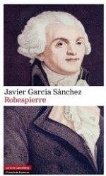 'Robespierre' de Javier García Sánchez