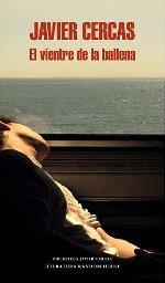 'El vientre de la ballena' de Javier Cercas