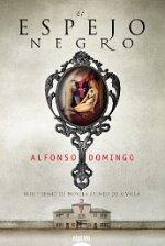"""""""El espejo negro"""" de Alfonso Domingo"""
