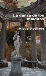 'La danza de los malditos' de Miguel Abollado