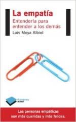 El profesor Luis Moya Albiol publica su estudio 'La empatía'
