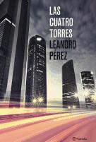 'Las Cuatro Torres' es el debut literario de Leandro Pérez, una novela negra, futbolera y sentimental