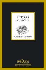 'Piedras al agua' de Antonio Cabrera