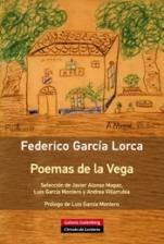 Galaxia Gutenberg presenta la antología de Federico García Lorca, 'Poemas de la Vega'