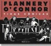 """""""Tiras cómicas"""" de Flannery O'Connor"""