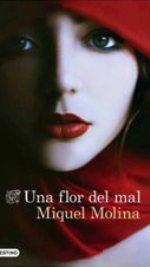 'Una flor de mal', la novela flaubertiana de Miquel Molina