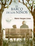 Alfaguara Infantil publica el cuento ilustrado 'El barco de los niños' de Mario Vargas Llosa