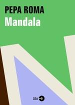 Leer-e reedita en digital la novela 'Mandala' de Pepa Roma