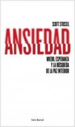 Seix-Barral publica el ensayo 'Ansiedad' de Scott Stossel
