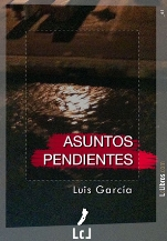 Luis García publica la novela policiaca, 'Asuntos pendientes'