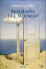 Pablo D´Ors llega a la 10ª edición de 'Biografía del silencio'