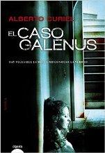 """""""El caso Galenus"""" de Alberto Curiel"""