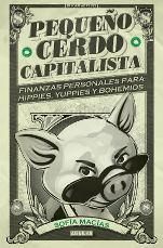 Aguilar presenta 'Pequeño cerdo capitalista' de Sofía Macías