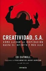 'Creatividad SA' de Ed Catmull