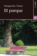 """""""El parque"""", de Marguerite Duras"""