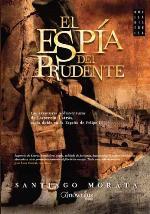 Santiago Morata publica una nueva novela histórica, 'El espía prudente'