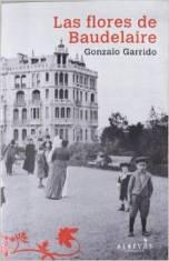"""Gonzalo Garrido publica su novela negra """"Las flores de Baudelaire"""""""