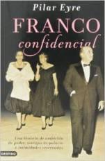 'Franco confidencial', el libro más esperado de Pilar Eyre sale a la venta en noviembre
