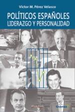 'Políticos españoles, liderazgo y personalidad' de Víctor M. Pérez de Velasco