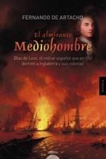 Algaida publica 'El almirante Mediohombre' de Fernando de Artacho