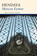 Marcos Eymar publica en Ediciones Siruela su novela