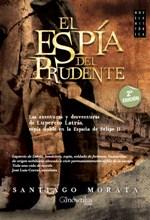 """""""El Espía del Prudente"""" de Santiago Morata alcanza la segunda edición"""